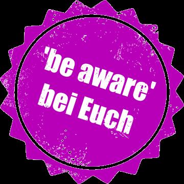 Be aware-Seminar vor Ort organisieren