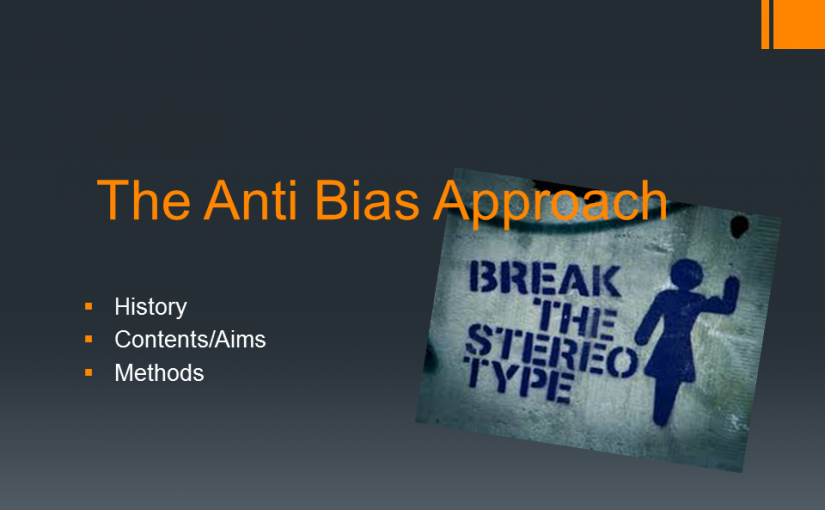 Anti-Bias Approach