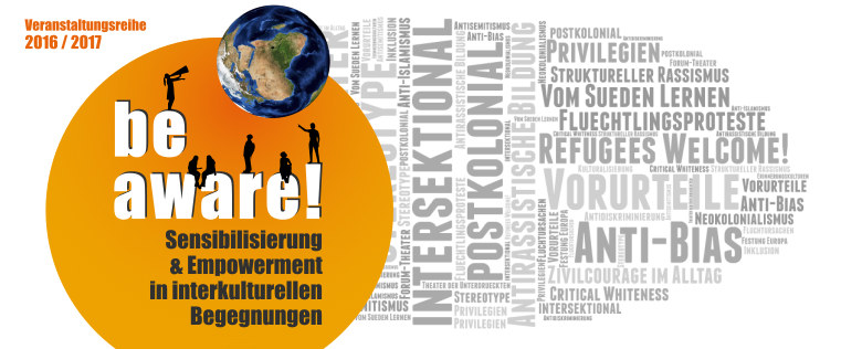 Be aware - Sensibilisierung & Empowerment in interkulturellen Begegnungen